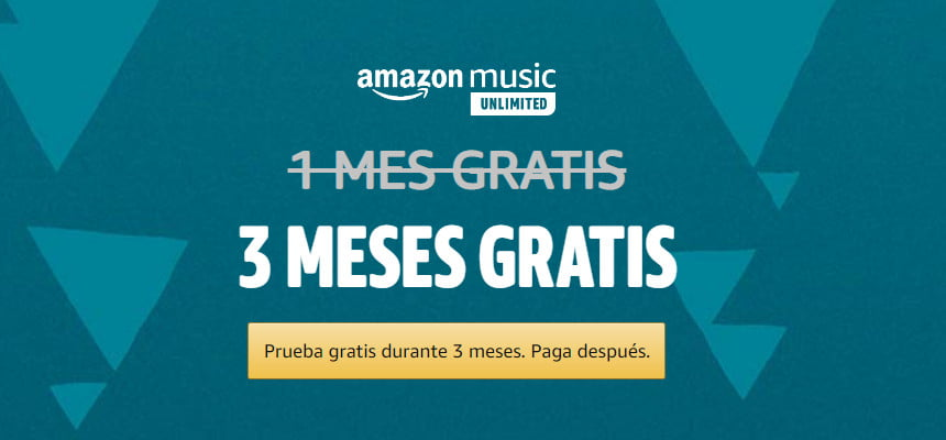 3 meses de Amazon Music Unlimited gratis