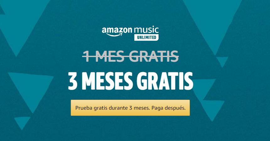 3 meses de Amazon Music Unlimited gratis