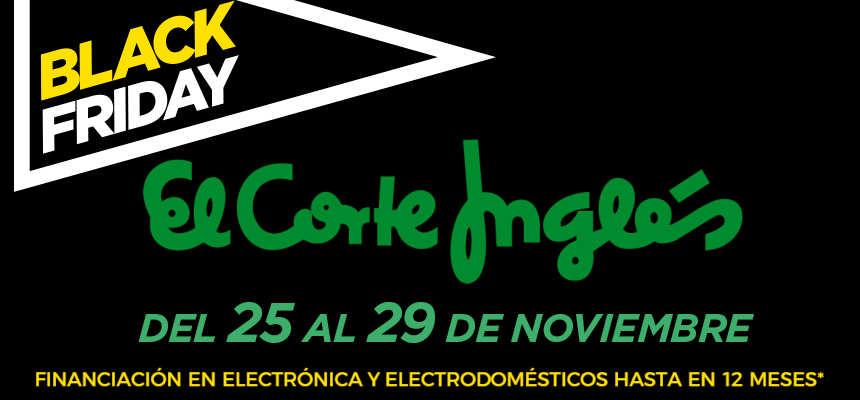 Black Friday El Corte Inglés, ofertas en electrónica, televisores baratos